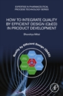 How to Integrate Quality by Efficient Design (QbED) in Product Development - eBook