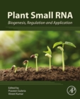 Plant Small RNA : Biogenesis, Regulation and Application - eBook