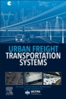 Urban Freight Transportation Systems - eBook
