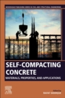 Self-Compacting Concrete: Materials, Properties and Applications - eBook