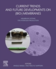 Current Trends and Future Developments on (Bio-) Membranes : Membrane Systems for Hydrogen Production - eBook