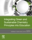 Integrating Green and Sustainable Chemistry Principles into Education - eBook