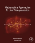 Mathematical Approaches to Liver Transplantation - eBook