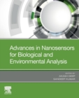 Advances in Nanosensors for Biological and Environmental Analysis - Book