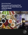 Nutraceutical and Functional Food Regulations in the United States and around the World - eBook