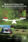 Multi-robot Exploration for Environmental Monitoring : The Resource Constrained Perspective - Book