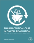 Pharmaceutical Care in Digital Revolution : Insights Towards Circular Innovation - Book