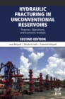 Hydraulic Fracturing in Unconventional Reservoirs : Theories, Operations, and Economic Analysis - eBook