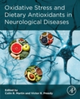 Oxidative Stress and Dietary Antioxidants in Neurological Diseases - eBook