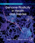 Genome Plasticity in Health and Disease - Book