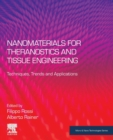 Nanomaterials for Theranostics and Tissue Engineering : Techniques, Trends and Applications - Book