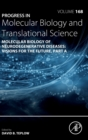 Molecular Biology of Neurodegenerative Diseases: Visions for the Future : Volume 168 - Book