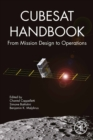 CubeSat Handbook : From Mission Design to Operations - eBook