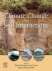 Climate Change and Soil Interactions - eBook