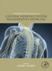 Handbook of Innovations in Central Nervous System Regenerative Medicine - eBook