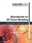Biomaterials for 3D Tumor Modeling - eBook