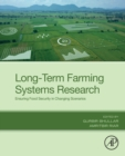 Long-Term Farming Systems Research : Ensuring Food Security in a Changing Climate - Book