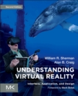 Understanding Virtual Reality : Interface, Application, and Design - Book