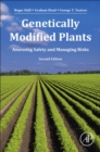 Genetically Modified Plants : Assessing Safety and Managing Risk - Book