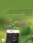 Applied Statistics for Environmental Science with R - Book