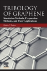 Tribology of Graphene : Simulation Methods, Preparation Methods, and Their Applications - Book