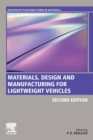 Materials, Design and Manufacturing for Lightweight Vehicles - Book