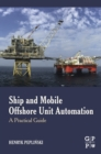Ship and Mobile Offshore Unit Automation : A Practical Guide - eBook