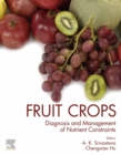 Fruit Crops : Diagnosis and Management of Nutrient Constraints - eBook