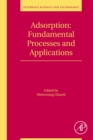Adsorption: Fundamental Processes and Applications - eBook