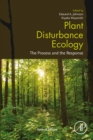 Plant Disturbance Ecology : The Process and the Response - eBook