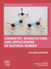 Chemistry, Manufacture and Applications of Natural Rubber - eBook
