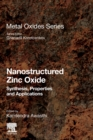 Nanostructured Zinc Oxide : Synthesis, Properties and Applications - Book