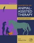 Handbook on Animal-Assisted Therapy : Foundations and Guidelines for Animal-Assisted Interventions - eBook