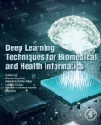 Deep Learning Techniques for Biomedical and Health Informatics - Book