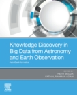 Knowledge Discovery in Big Data from Astronomy and Earth Observation : Astrogeoinformatics - eBook