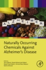 Naturally Occurring Chemicals against Alzheimer's Disease - eBook