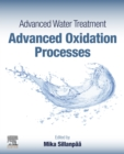 Advanced Water Treatment : Advanced Oxidation Processes - eBook