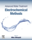 Advanced Water Treatment : Electrochemical Methods - eBook