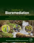 Handbook of Bioremediation : Physiological, Molecular and Biotechnological Interventions - eBook