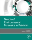 Trends of Environmental Forensics in Pakistan - Book