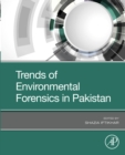 Trends of Environmental Forensics in Pakistan - eBook
