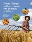 Climate Change and Food Security with Emphasis on Wheat - Book