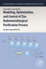 Modeling, Optimization, and Control of Zinc Hydrometallurgical Purification Process - Book