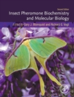 Insect Pheromone Biochemistry and Molecular Biology - Book