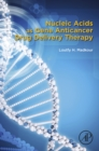 Nucleic Acids as Gene Anticancer Drug Delivery Therapy - eBook