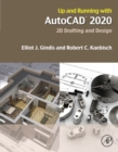 Up and Running with AutoCAD 2020 : 2D Drafting and Design - eBook