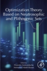 Optimization Theory Based on Neutrosophic and Plithogenic Sets - eBook