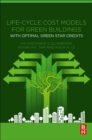 Life-Cycle Cost Models for Green Buildings : With Optimal Green Star Credits - Book