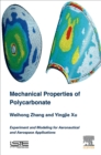 Mechanical Properties of Polycarbonate : Experiment and Modeling for Aeronautical and Aerospace Applications - eBook