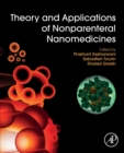 Theory and Applications of Nonparenteral Nanomedicines - Book